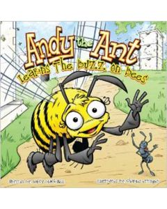 Andy The Ant - Learns The Buzz on Bees