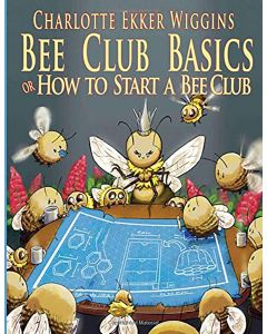Bee Club Basics Book