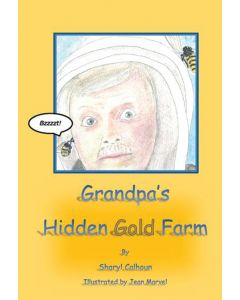 Grandpa's Hidden Gold Farm
