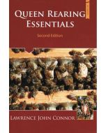 Queen Rearing Essentials 2nd Edition