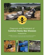 Diagnosis and Treatment of Common Honey Bee Diseases 2nd Edition