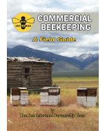Commercial Beekeeping: A Field Guide